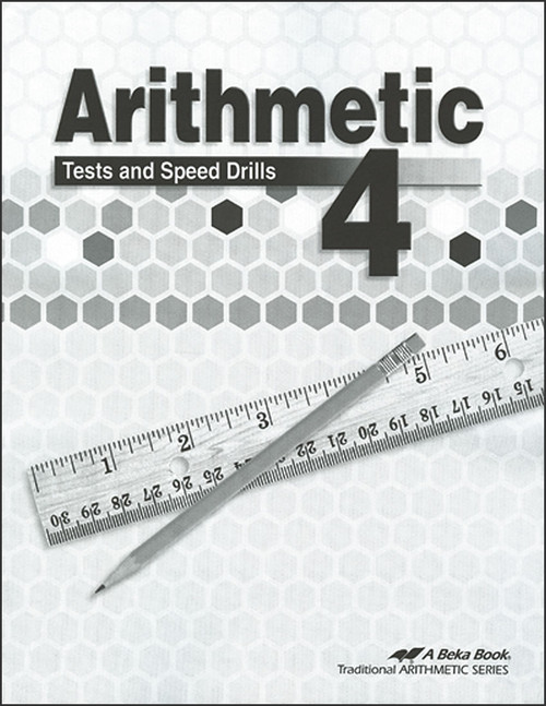 Arithmetic 4, 4th edition - Tests and Speed Drills