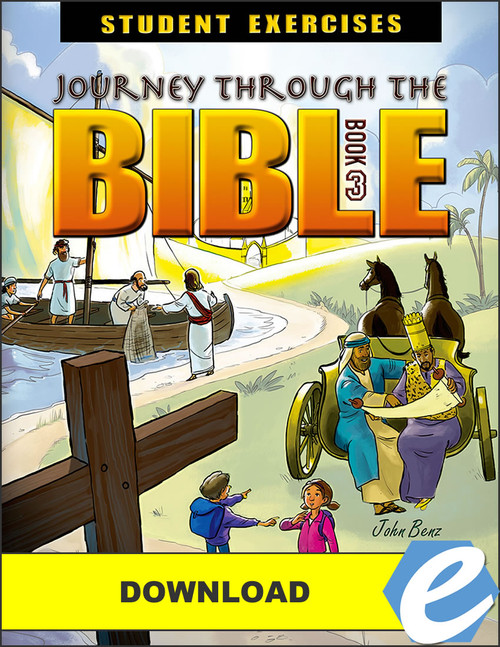 Journey Through the Bible: Book 3 - New Testament - Student Exercises Workbook - PDF Download