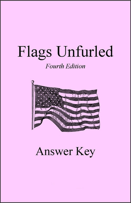 Flags Unfurled, 4th edition - Answer Key