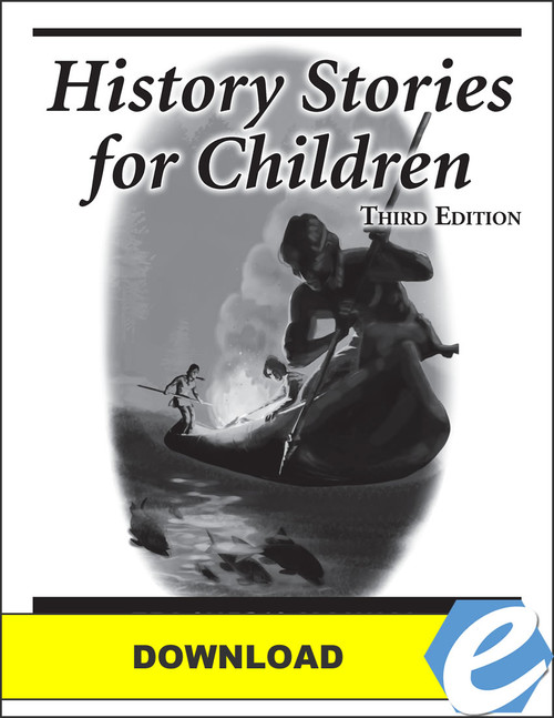 History Stories for Children, 3rd edition - Teacher's Manual - PDF Download