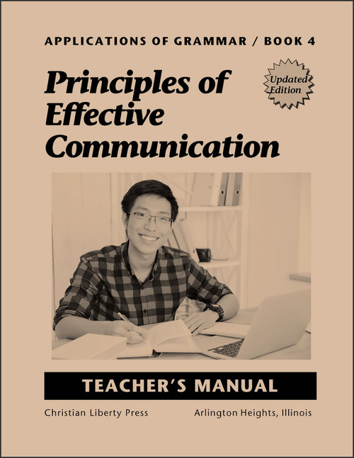 Applications of Grammar Book 4: Principles of Effective Communication, updated edition - Teacher's Manual