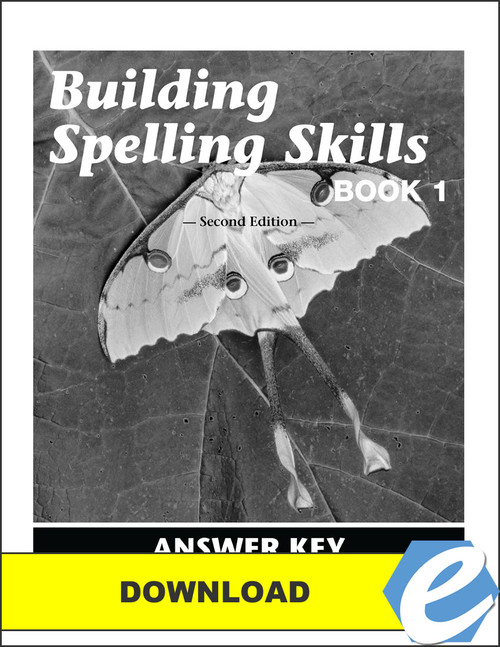 Building Spelling Skills: Book 1, 2nd edition - Answer Key - PDF Download
