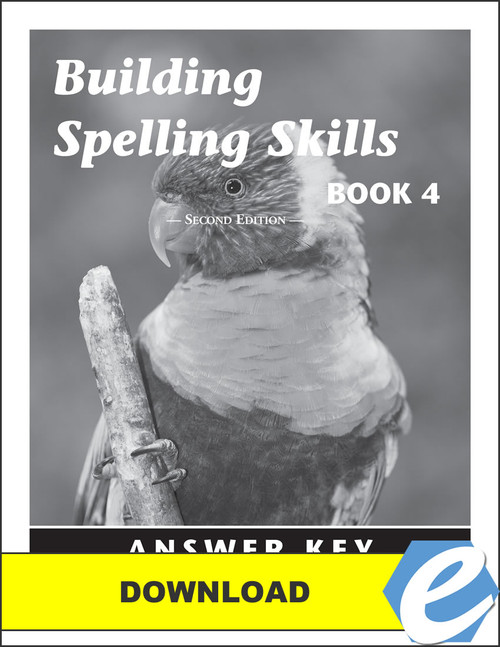 Building Spelling Skills: Book 4, 2nd edition - Answer Key - PDF Download