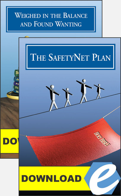 The SafetyNet Plan and Weighed in the Balance - PDF Downloads
