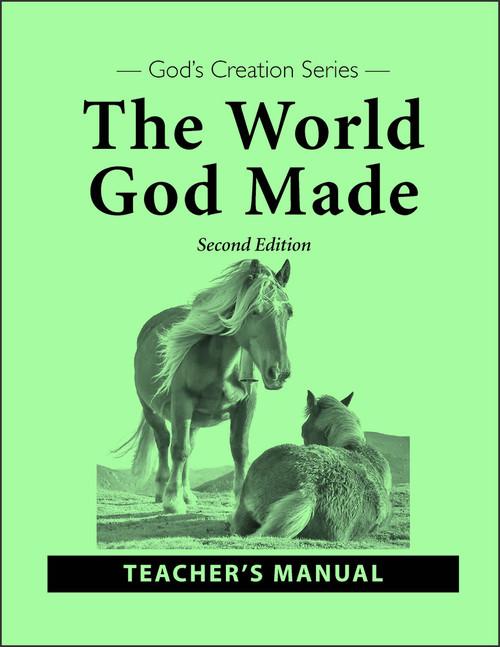 The World God Made, 2nd edition - Teacher's Manual