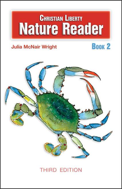 Christian Liberty Nature Reader: Book 2, 3rd edition