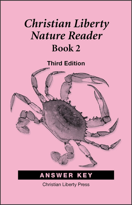 Christian Liberty Nature Reader: Book 2, 3rd edition - Answer Key