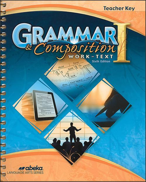 Grammar and Composition I, 6th edition - Teacher Key