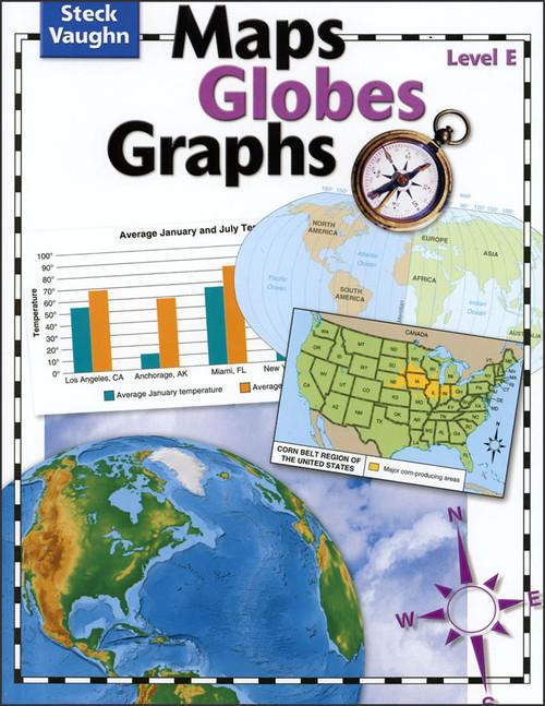Maps Globes Graphs: Level E