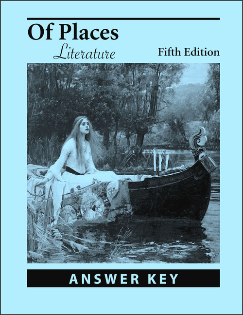Of Places Literature, 5th edition - Answer Key