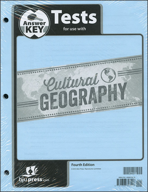 Cultural Geography, 4th edition - Test Answer Key