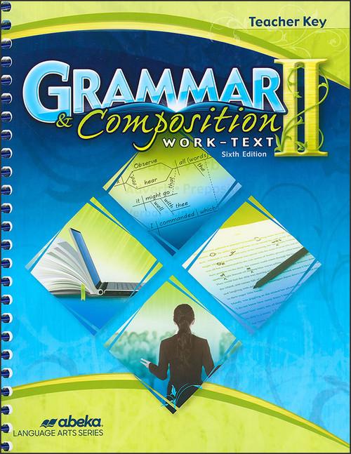 Grammar and Composition II, 6th edition - Teacher Key