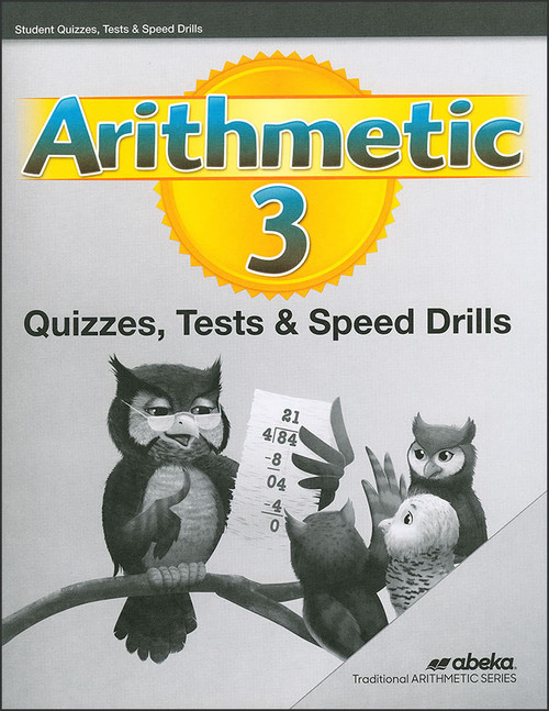 Arithmetic 3, 6th edition - Quizzes, Tests, & Speed Drills