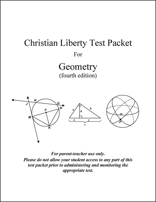 Geometry, 4th edition - Christian Liberty Test Packet