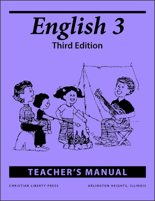 English 3: Writing and Grammar, 3rd edition - Teacher's Manual