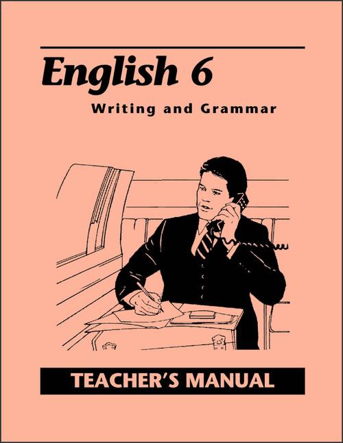 English 6: Writing and Grammar, 2nd edition - Teacher's Manual