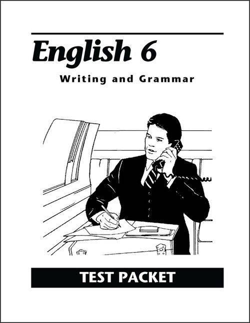 English 6: Writing and Grammar, 2nd edition - Test Packet