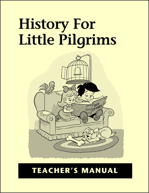 History for Little Pilgrims - Teacher's Manual