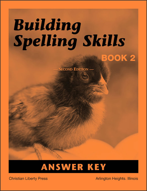 Building Spelling Skills: Book 2, 2nd edition - Answer Key