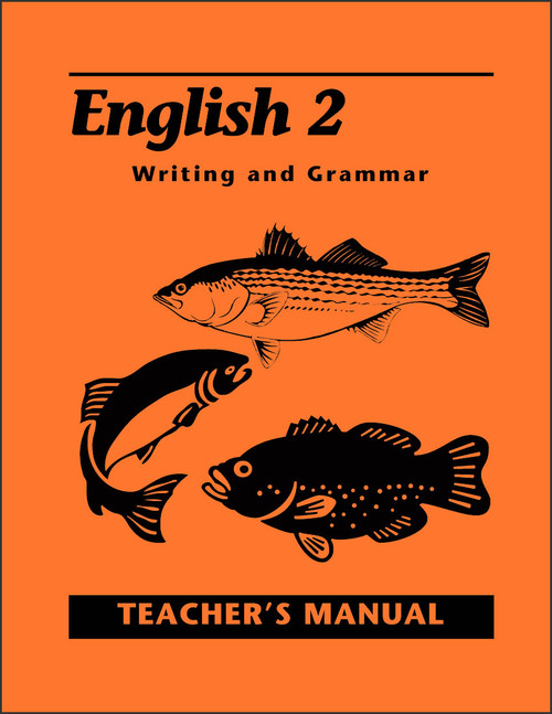 English 2: Writing and Grammar, 2nd edition - Teacher's Manual