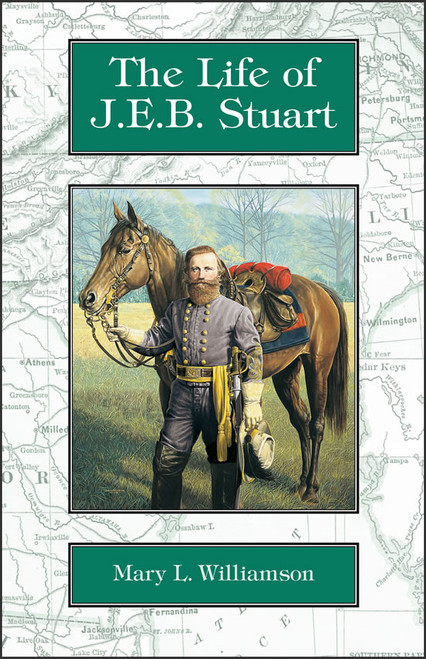 The Life of J.E.B. Stuart