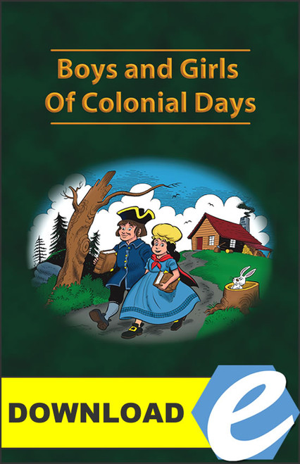 Boys and Girls of Colonial Days - PDF Download