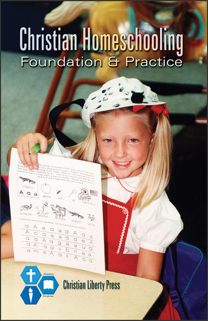 Christian Homeschooling: Foundation and Practice