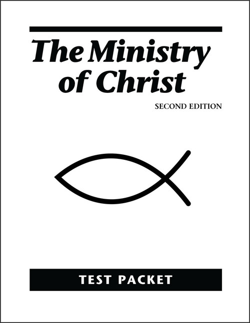 The Ministry of Christ Test Packet