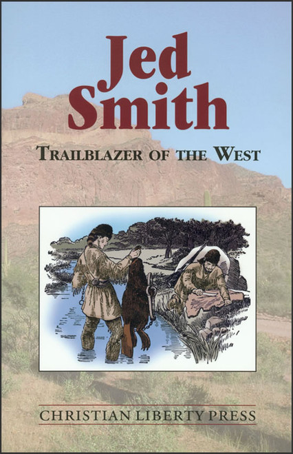 Jed Smith: Trailblazer of the West