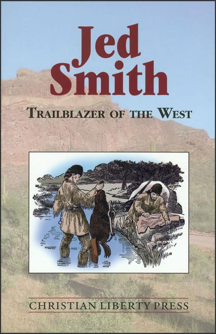 Jed Smith: Trailblazer of the West