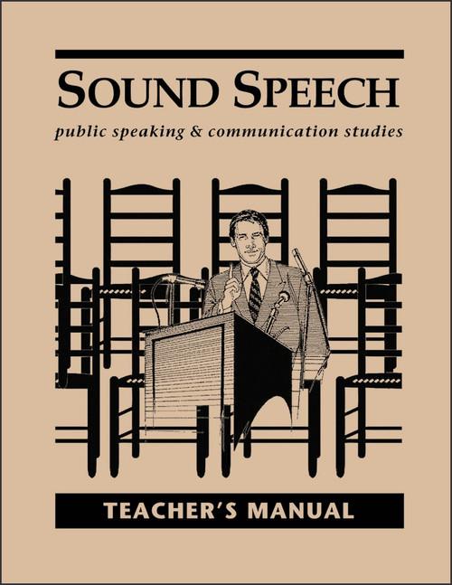 Sound Speech: Public Speaking & Communication Studies - Teacher's Manual