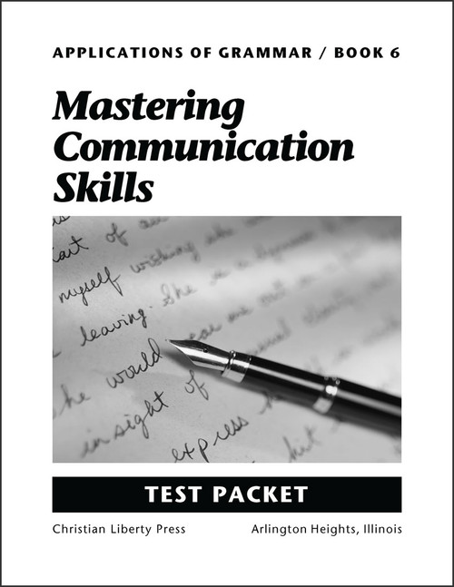 Applications of Grammar Book 6: Mastering Communication Skills - Test Packet
