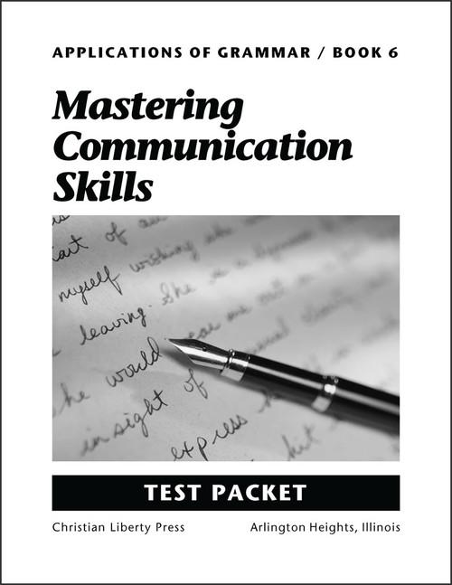 Applications of Grammar Book 6: Mastering Communication Skills - Test Packet