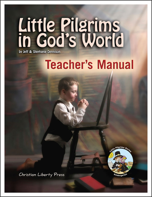 Little Pilgrims in God's World - Teacher's Manual