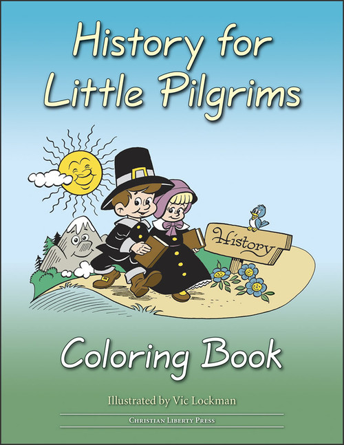 History for Little Pilgrims - Coloring Book