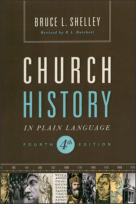 Church History in Plain Language, 4th edition