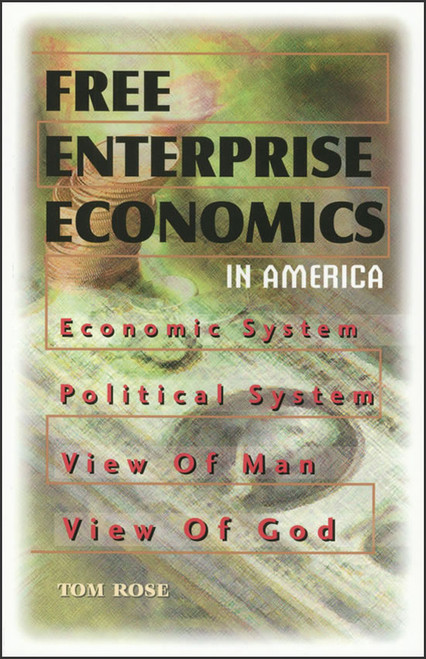 Free Enterprise Economics in America
