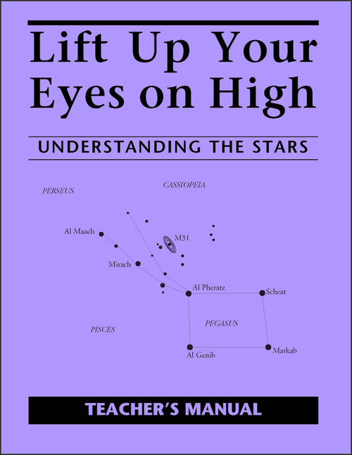 Lift Up Your Eyes on High: Understanding the Stars - Teacher's Manual