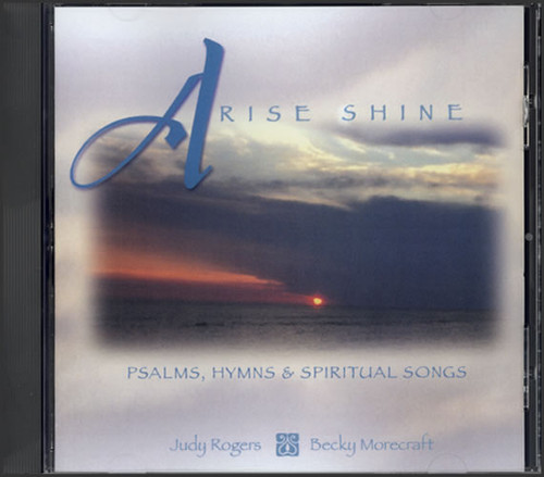 Arise Shine!