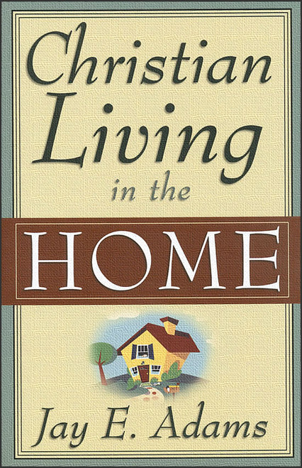 Christian Living in the Home (Individual Course)