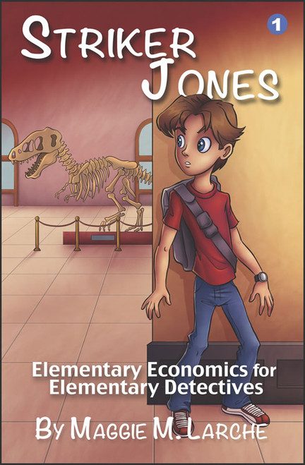 Striker Jones: Elementary Economics for Elementary Detectives, 2nd edition