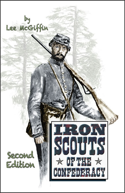 Iron Scouts of the Confederacy, 2nd edition
