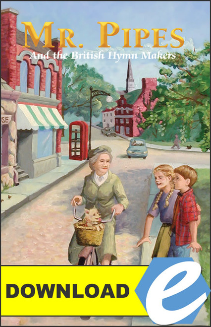 Mr. Pipes and the British Hymn Makers - PDF Download