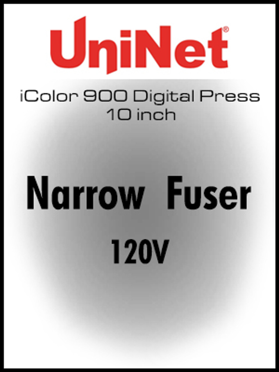 iColor 900 Digital Press 10 inch Narrow Fuser 120V