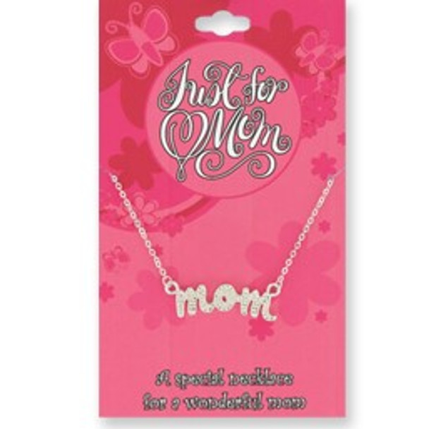 Silver Just for Mom Pendant Necklaces w/ Special Saying 24 per pk $1.00 each