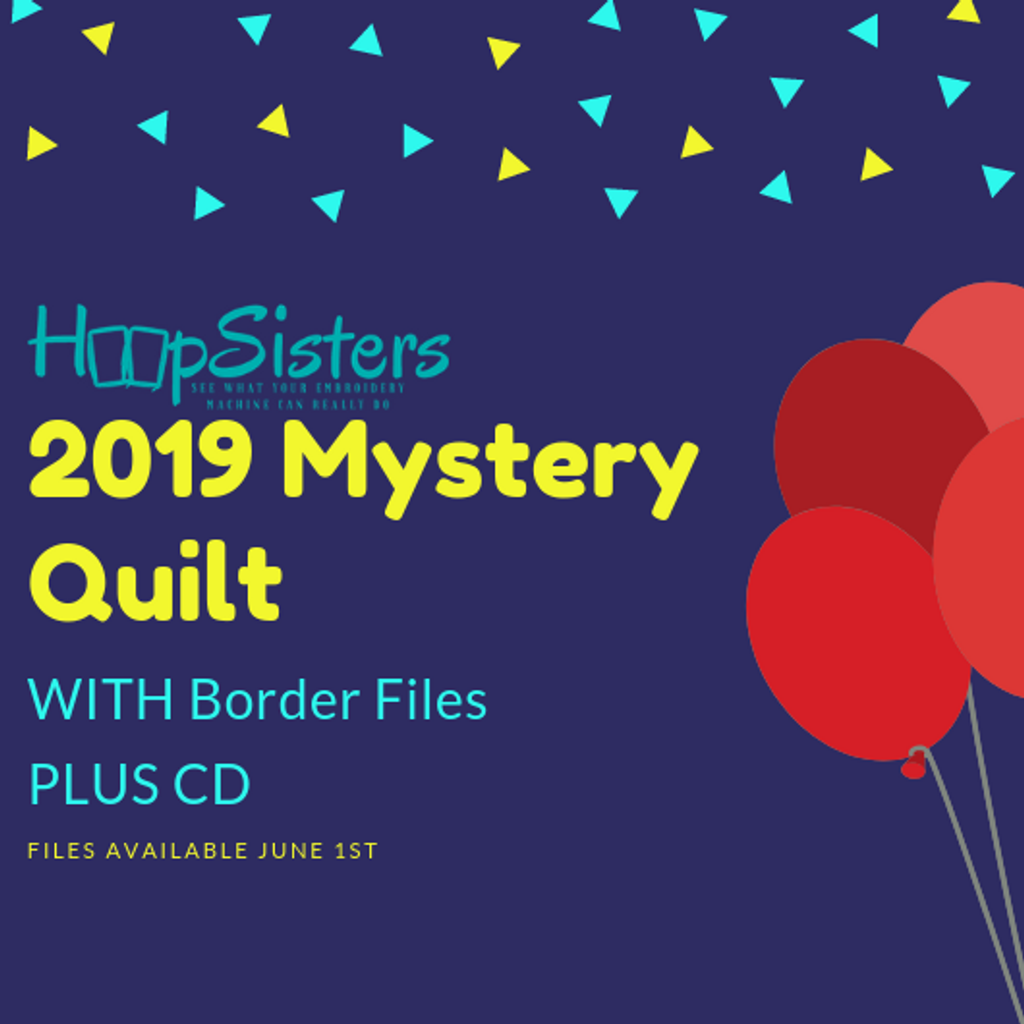 2019 Mystery Quilt WITH Border + CD PRE-ORDER