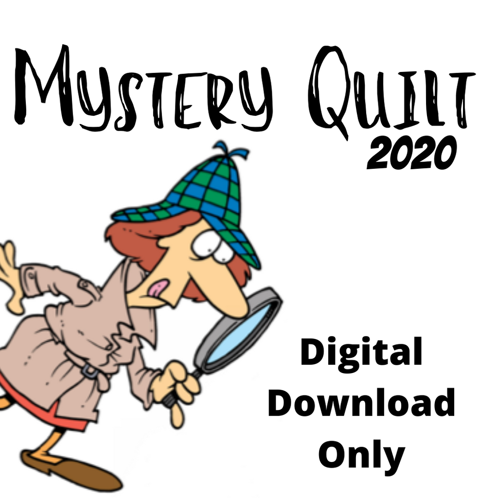 2020 Mystery Quilt - Digital Download Only