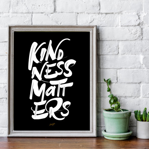 'Kindness Matters' print - Free Shipping (PRINT ONLY, NOT FRAMED)