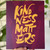 Block mounted 'Kindness Matters' print