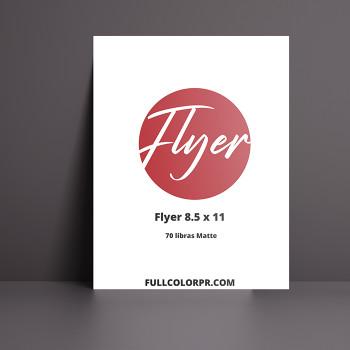Flyers Matte 8.5 x 11 Full Color Material 70 Libras Matte Entrega Gratis todo Puerto Rico